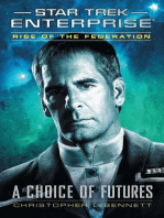 Rise of the Federation: A Choice of Futures