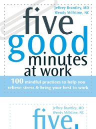 Five Good Minutes® at Work