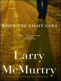 When the Light Goes: A Novel