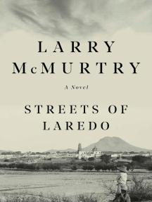 Streets Of Laredo: A Novel