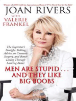 Men Are Stupid . . . And They Like Big Boobs