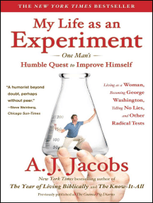 My Life as an Experiment