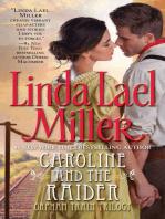 Caroline And The Raider