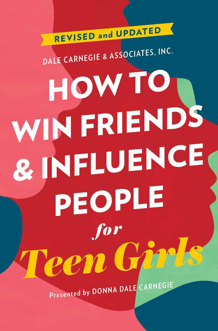 How to Win Friends and Influence People for Teen Girls by ...