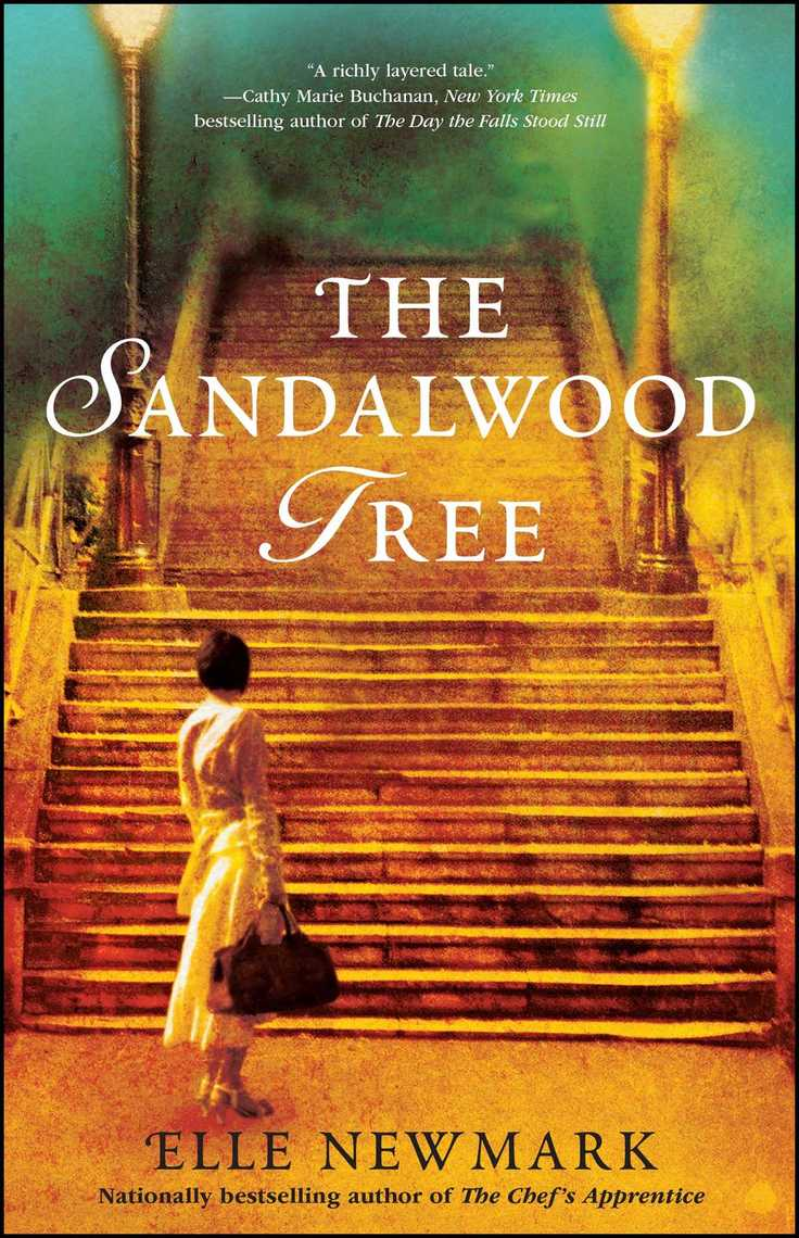 The Sandalwood Tree By Elle Newmark Book Read Online