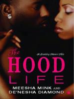 The Hood Life