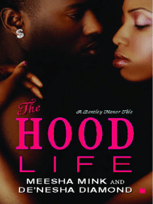The Hood Life: A Bentley Manor Tale