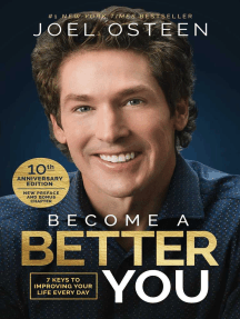 Become a Better You: 7 Keys to Improving Your Life Every Day