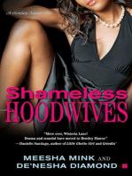 Shameless Hoodwives