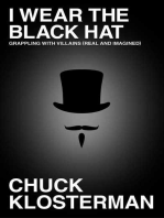 I Wear the Black Hat