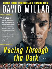 Racing Through the Dark: Crash. Burn. Coming Clean. Coming Back.