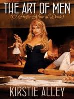 The Art of Men (I Prefer Mine al Dente)