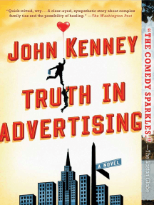 Truth in Advertising: A Novel