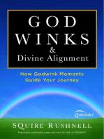 Godwinks & Divine Alignment