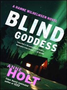 Blind Goddess: Hanne Wilhelmsen Book One