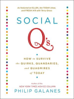 Social Q's: How to Survive the Quirks, Quandaries and Quagmires of Today