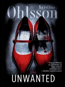 Unwanted: A Novel