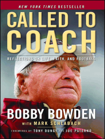 Called to Coach: Reflections on Life, Faith, and Football