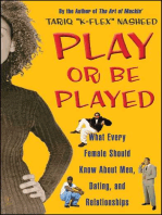 Play or Be Played