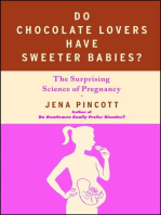 Do Chocolate Lovers Have Sweeter Babies?