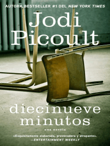 Diecinueve minutos (Nineteen Minutes: Novela