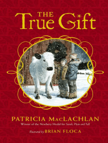 The True Gift: A Christmas Story