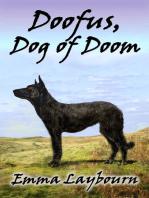 Doofus, Dog of Doom