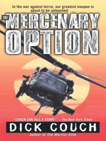 The Mercenary Option