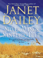 Silver Wings, Santiago Blue