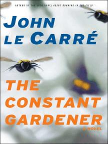 The Constant Gardener: A Novel