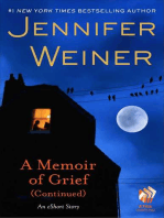 A Memoir of Grief (Continued)