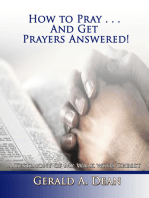 How to Pray...And Get Prayers Answered!