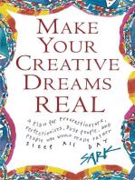 Make Your Creative Dreams Real