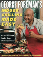 George Foreman's Indoor Grilling Made Easy