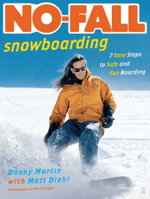 No-Fall Snowboarding: 7 Easy Steps to Safe and Fun Boarding