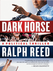 Dark Horse: A Political Thriller
