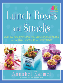Lunch Boxes and Snacks: Over 120 healthy recipes from delicious sandwiches and salads to hot soups and sweet treats