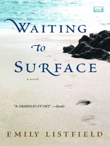 Waiting to Surface: A Novel