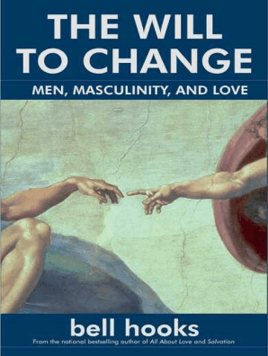 The Will to Change by Bell Hooks - Book - Read Online