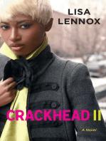 Crackhead II