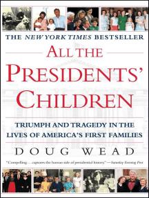 All the Presidents' Children
