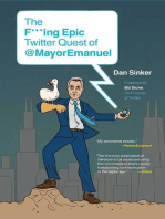 The F***ing Epic Twitter Quest of @MayorEmanuel