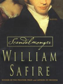 Scandalmonger: A Novel