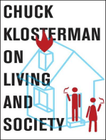 Chuck Klosterman on Living and Society