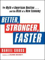 Better, Stronger, Faster