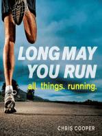 Long May You Run