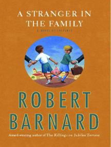 A Stranger in the Family: A Novel of Suspense