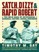 Satch, Dizzy, and Rapid Robert