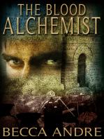 The Blood Alchemist (The Final Formula Series, Book 2)