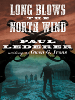 Long Blows the North Wind